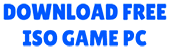 Download ISO Game PC Free